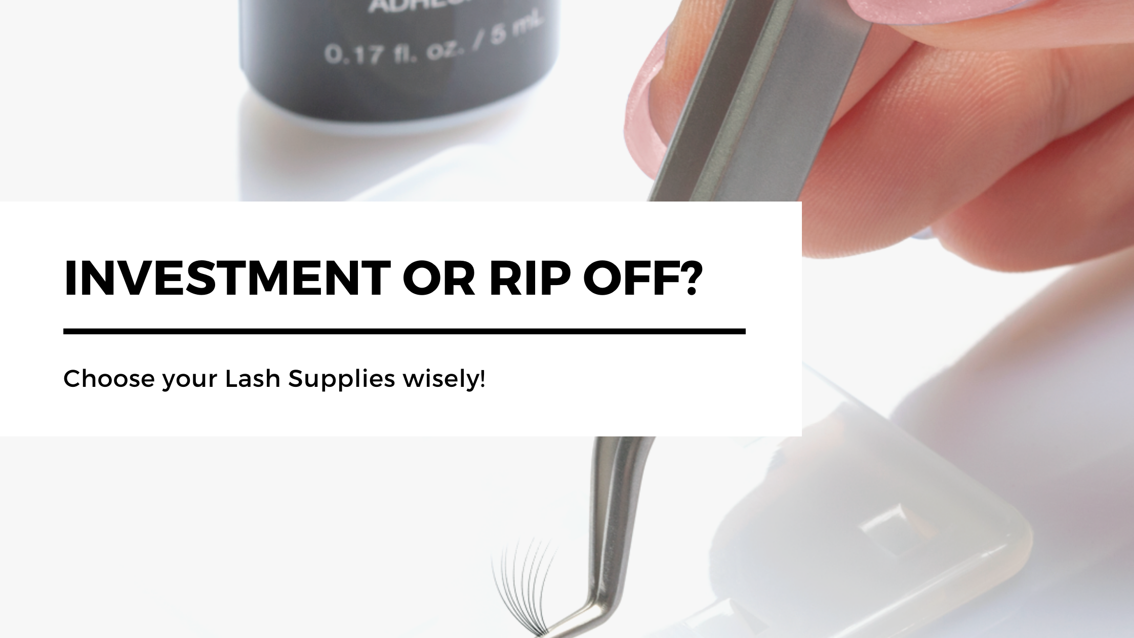 choosing lash supplies